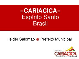 CARIACICA Espírito Santo Brasil