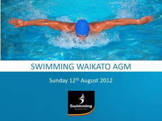 SWIMMING WAIKATO AGM