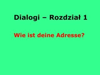 Dialogi – Rozdział 1