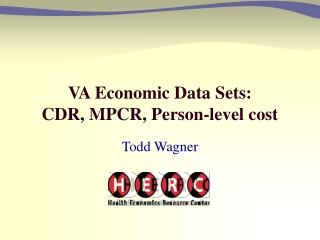 VA Economic Data Sets:  CDR, MPCR, Person-level cost