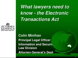 What lawyers need to know - the Electronic Transactions Act