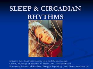 SLEEP & CIRCADIAN RHYTHMS
