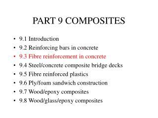 PART 9 COMPOSITES