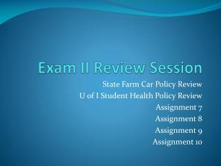 Exam II Review Session