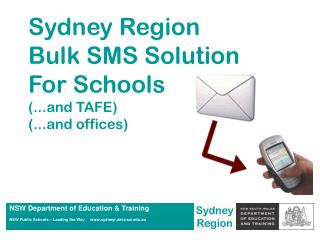 Sydney Region Bulk SMS Solution For Schools (...and TAFE) (...and offices)
