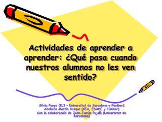 Actividades de aprender a aprender:  Qu  pasa cuando nuestros alumnos no les ven sentido