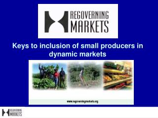 Keys to inclusion of small producers in dynamic markets