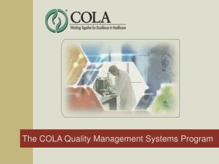 The COLA Quality Management Systems Program
