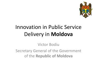 Innovation in Public Service Delivery in  Moldova