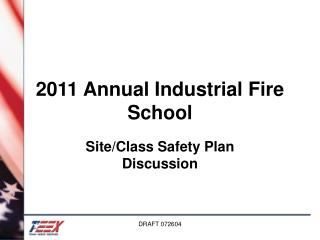 2011 Annual Industrial Fire School