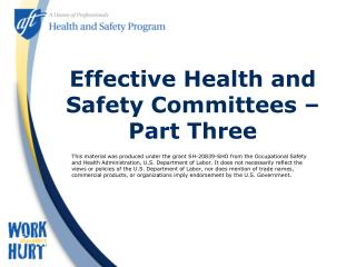 Effective Health and Safety Committees – Part Three