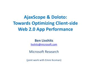 AjaxScope & Doloto: Towards Optimizing  Client-side Web  2.0 App  Performance