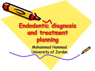 Endodontic diagnosis and treatment planning