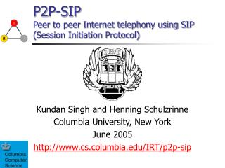 P2P-SIP Peer to peer Internet telephony using SIP (Session Initiation Protocol)