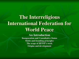 The Interreligious International Federation for World Peace