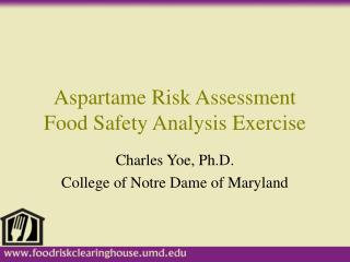 Aspartame Risk Assessment Food Safety Analysis Exercise