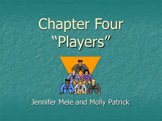 "Chapter Four ""Players"""