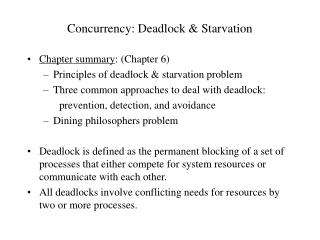 Concurrency: Deadlock & Starvation