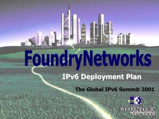 IPv6 Deployment Plan