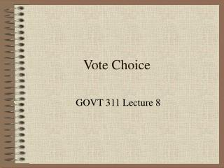 Vote Choice