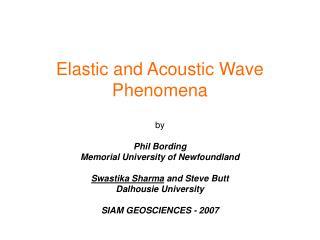Elastic and Acoustic Wave Phenomena