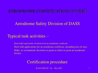 AERODROME CERTIFICATION COURSE
