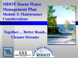 MDOT Storm Water  Management Plan  Module 3: Maintenance Considerations