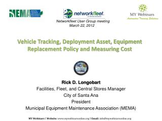 Vehicle Tracking, Deployment Asset, Equipment Replacement Policy and Measuring Cost