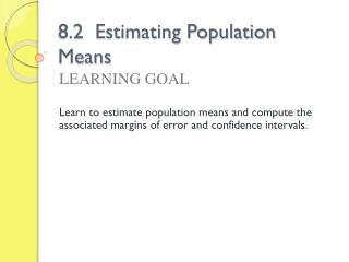 8.2  Estimating Population Means