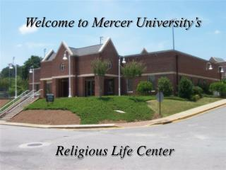 Welcome to Mercer University s