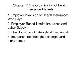 Chapter 11The Organization of Health Insurance Markets