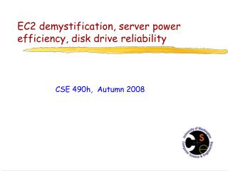 EC2 demystification, server power efficiency, disk drive reliability