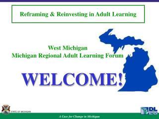 West Michigan  Michigan Regional Adult Learning Forum