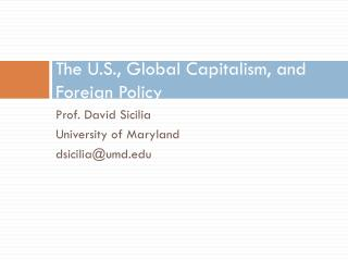 The U.S., Global Capitalism, and Foreign Policy