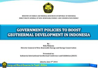 GOVERNMENT POLICIES  TO BOOST  GEOTHERMAL  DEVELOPMENT  IN INDONESIA
