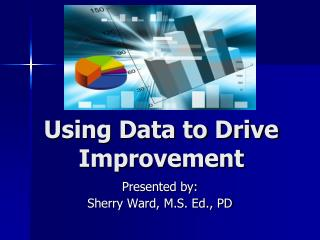 Using Data to Drive Improvement