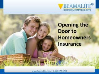 Opening the Door to Homeowners Insurance
