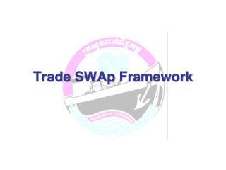 Trade  SWAp  Framework