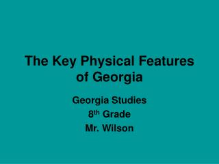 The Key Physical Features of Georgia