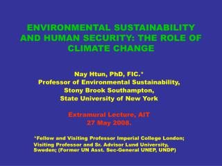 ENVIRONMENTAL SUSTAINABILITY AND HUMAN SECURITY: THE ROLE OF CLIMATE CHANGE