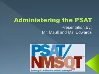 Administering the PSAT