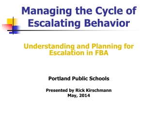 Escalation Cycle Behavior and De-Escalation Strategies