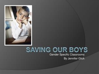 Saving Our Boys