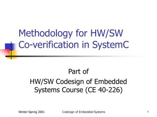 Methodology for HW/SW  Co-verification in SystemC