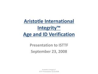 Aristotle International Integrity™ Age and ID Verification