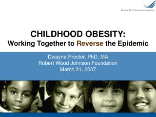 CHILDHOOD OBESITY