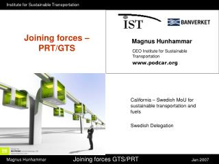 Joining forces – PRT/GTS