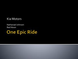 One Epic Ride