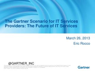 The Gartner Scenario for IT Services Providers: The Future of IT Services