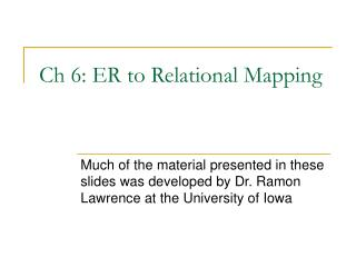 Ch 6: ER to Relational Mapping